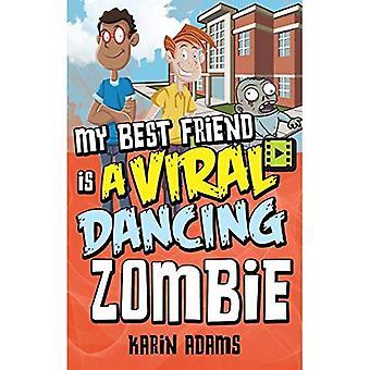 My Best Friend Is a Viral Dancing Zombie (Lorimer Single Titles)