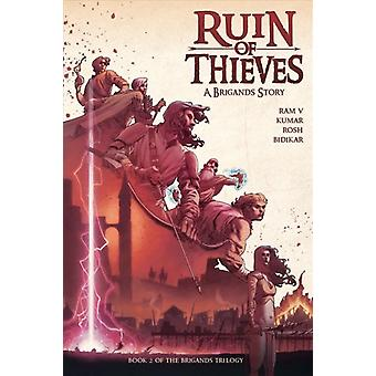 Brigands  Ruin of Thieves by Ram V