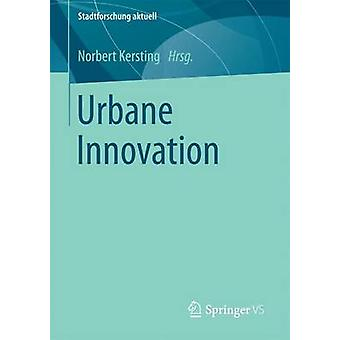 Urbane Innovation by Kersting & Norbert