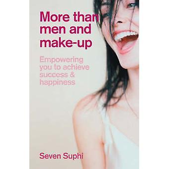 Enemmän kuin miehiä ja Make-Up-avulla voit saavuttaa menestystä ja Happ