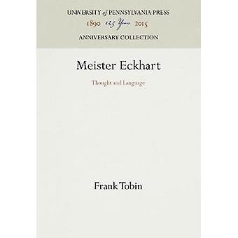 Meister Eckhart by Tobin & Frank