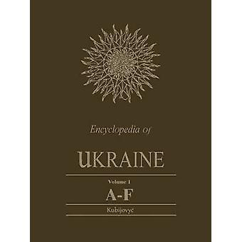 Encyclopedia of Ukraine Volume I AF plus Map and Gazetteer by Kubijovyc & Volodymyr