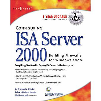 Configuring ISA Server 2000 by Syngress