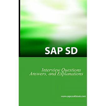 SAP SD Interview Questions Answers and Explanations by stewart & jim