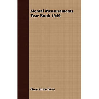 Mental Measurements Year Book 1940 by Buros & Oscar Krisen