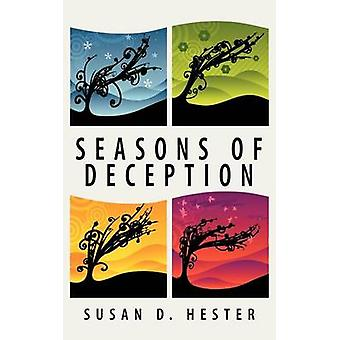 Seasons of Deception by Hester & Susan D.