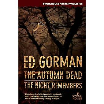The Autumn Dead  The Night Remembers by Gorman & Ed