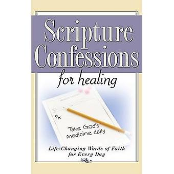 Scripture Confessions for Healing LifeChanging Words of Faith for Every Day by Provance & Keith