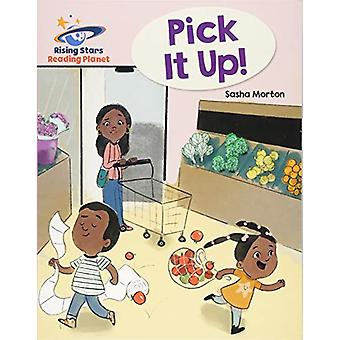 Reading Planet - Pick it up! - Pink B - Galaxy by Sasha Morton - 97815