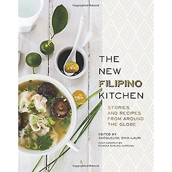 The New Filipino Kitchen - Stories and Recipes from around the Globe b