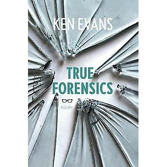 True Forensics by Ken Evans - 9781912477104 Book