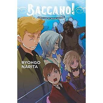 Baccano! - Vol. 13 (light novel) by Ryohgo Narita - 9781975384739 Book