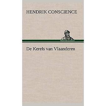 de Kerels Van Vlaanderen by Hendrik Conscience - 9783849542085 Book