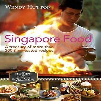 Singapore Food by Wendy Hutton - 9789814828116 Book