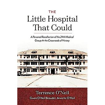 The Little Hospital That Could - A Personal Recollection of the 24th M