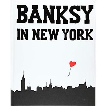 Banksy In New York by Ray Mock - 9783943330502 Book