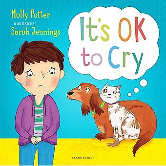 Its OK to Cry by Potter & Molly