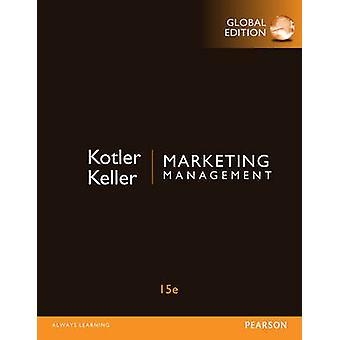 Marketing Management with MyMarketingLab Global Edition by Philip Kotler & Kevin Lane Keller