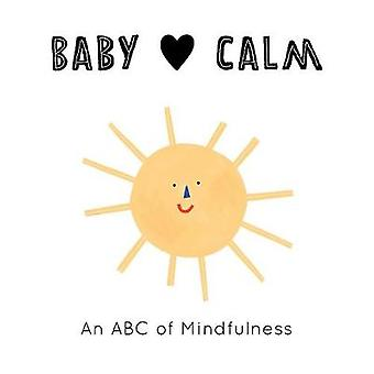 Baby Loves - Calm by Anna Katharina Jansen - 9780711253155 Book