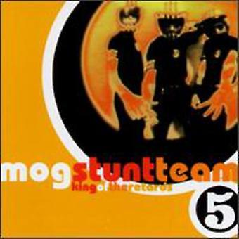 Mog Stunt Team - King of the Retards [CD] USA import