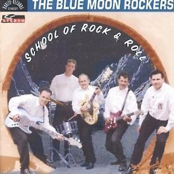 Blue Moon Rockers - School of Rock & Roll [CD] USA import