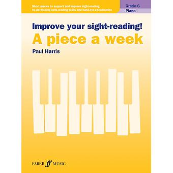 Improve your sightreading A piece a week Piano Grade 6 by Harris & Paul