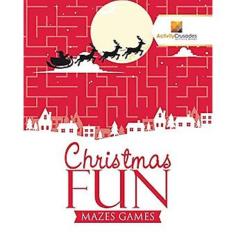 Christmas Fun - Mazes Games by Activity Crusades - 9780228220305 Book