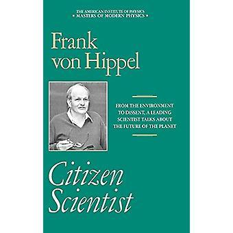 Citizen Scientist - Frank von Hippelin kerätyt esseet Frank Von vonilta