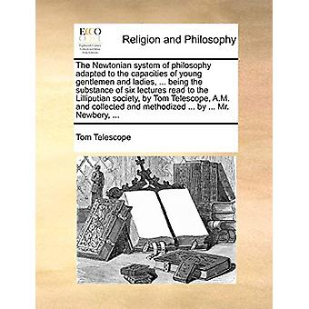 The Newtonian System of Philosophy Adapted to the Capacities of Young