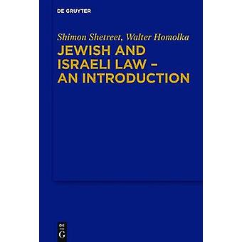 Jewish and Israeli Law - An Introduction by Shimon Shetreet - 9783899