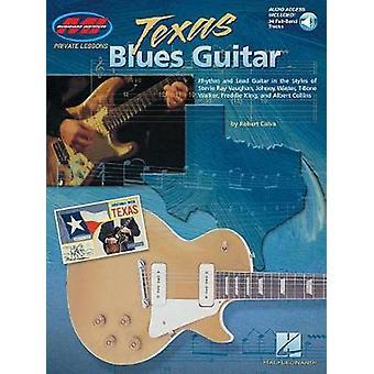 Robert Calva Texas Blues Guitar Includes Online Access Code