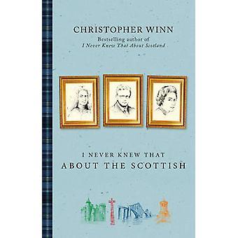 Ik heb nooit geweten dat over de Schotse door Christopher Winn