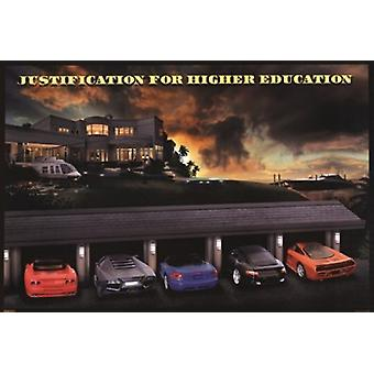 Justification for Higher Education Poster Poster Print