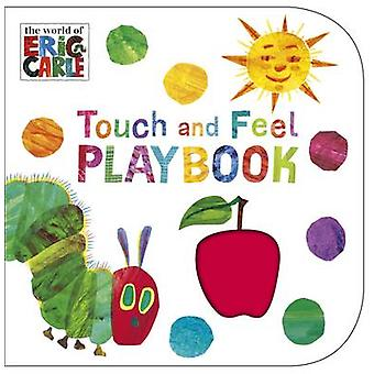 The Very Hungry Caterpillar - Touch and Feel Playbook by Eric Carle -