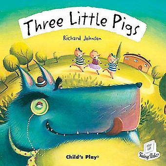 Three Little Pigs by Richard Johnson - 9781904550211 Book