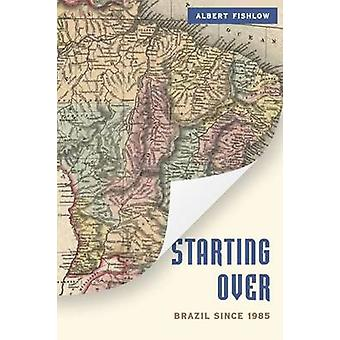 Empezar - Brasil desde 1985 por Albert Fishlow - Bo 9780815721437