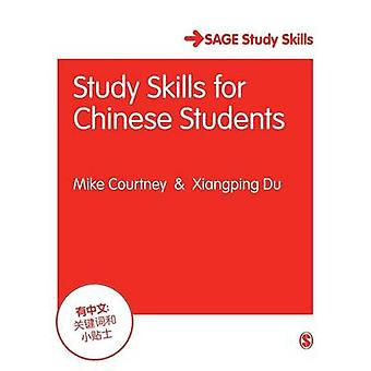 Study Skills for Chinese Students by Mike Courtney - Xiangping Du - 9