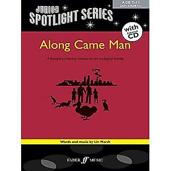 Along Came Man (Spotlight)