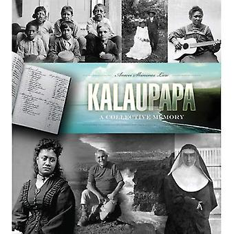 Kalaupapa: Ett kollektivt minne