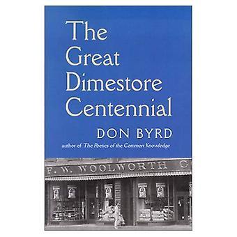 Die große Dimestore Centennial