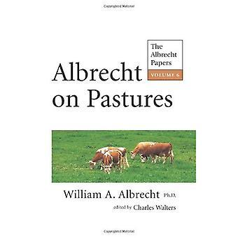 Albrecht sur les pâturages (Vol. 6, les papiers d'Albrecht)