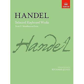 Ausgewählte Klavierwerke, Buch II: Verschiedene Stücke: verschiedene Stücke BK 2 (Signature Series (ABRSM))