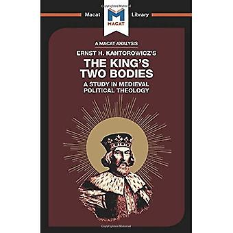 The King's Two Bodies: A Study in Medieval Political� Theology (The Macat Library)