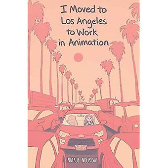 Me mudé a Los Ángeles para trabajar en animación