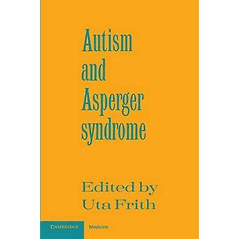 Autisme en Asperger syndroom door Uta Frith