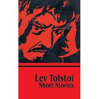 Korte verhalen van Tolstoj & Leo Nikolajevitsj