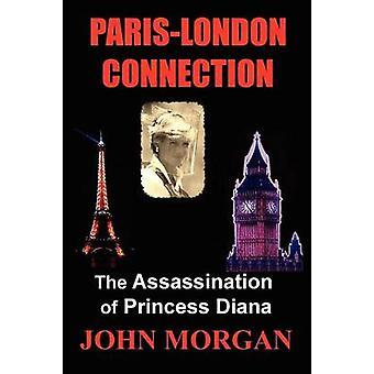 ParisLondon verbinding de moord op prinses Diana door Morgan & John