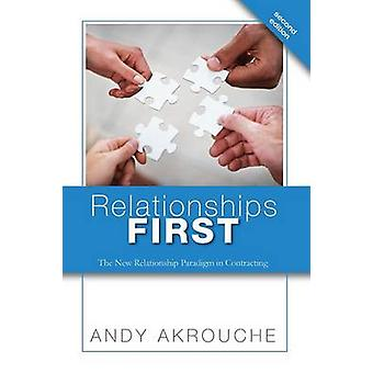 Relationships First by Akrouche & Andy