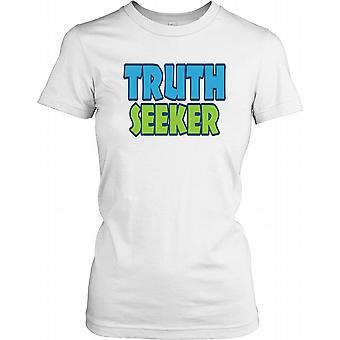 Wahrheitssucher - Anti-Verschwörung Damen T Shirt