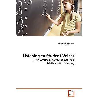 Zuhören, um Schüler Stimmen von Hoffman & Elizabeth